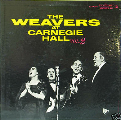 The Weavers ‎– The Weavers At Carnegie Hall, Vol. 2