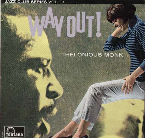 Thelonious Monk ‎– Way Out!