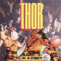 Thor – Live In Detroit