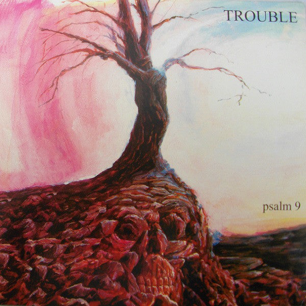 Trouble ‎– Psalm 9