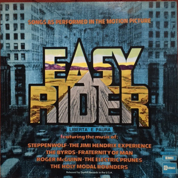 Various ‎– Easy Rider (Songs As Performed In The Motion Picture) Libertà e Paura