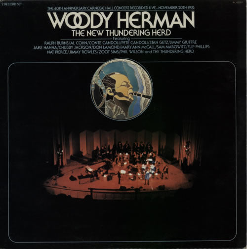 Woody Herman & The New Thundering Herd ‎– The 40th Anniversary, Carnegie Hall Concert