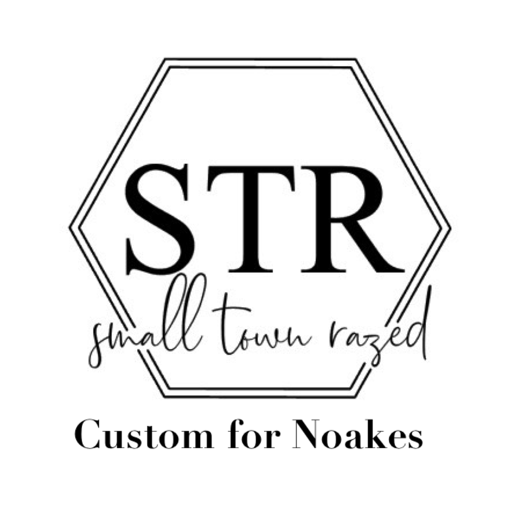 Custom for Noakes