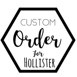 Custom for Hollister