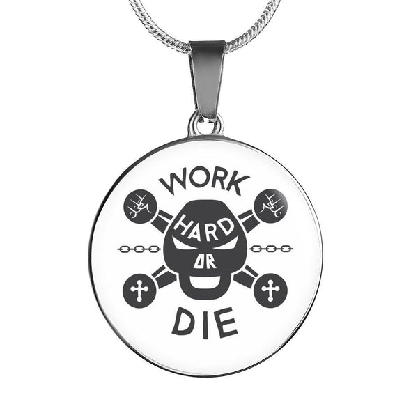 Work Hard Or Die Circle Necklace
