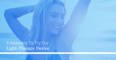 5 Reasons To Try Our Light-Therapy Device