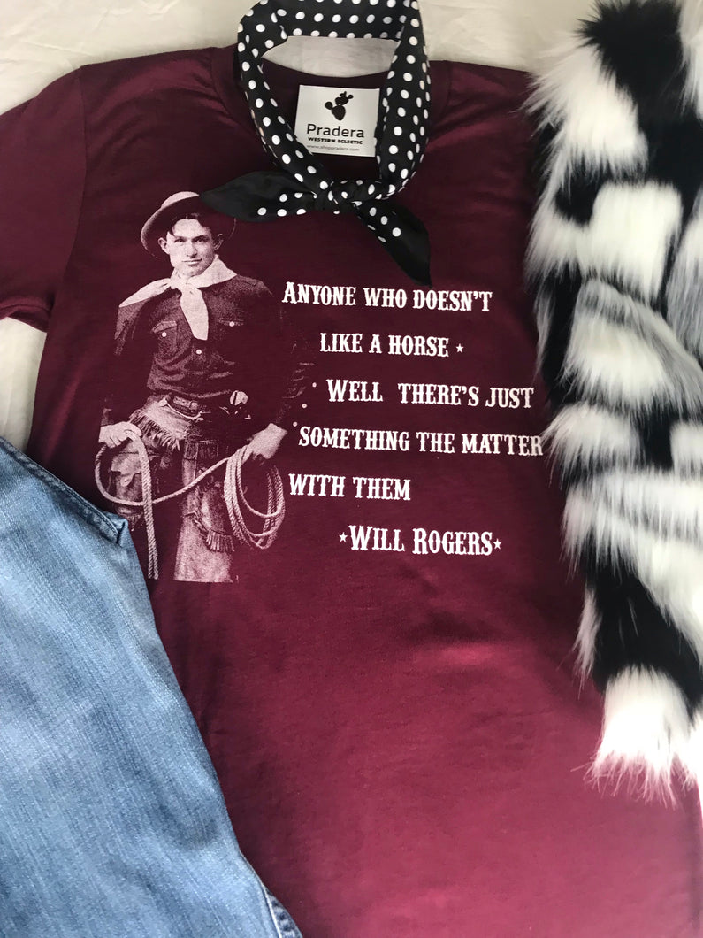 Will Rogers Tee-Pradera - purveyors of the west
