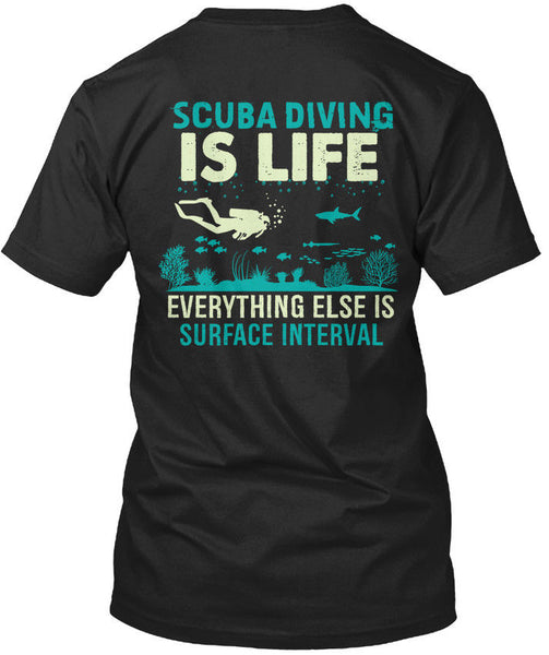 2019 Summer Hip Hop T-Shirt Casual Fitness Funny O Neck T Shirt Scuba Dive - Is Life Everything Else Surface Standard T-Shirt