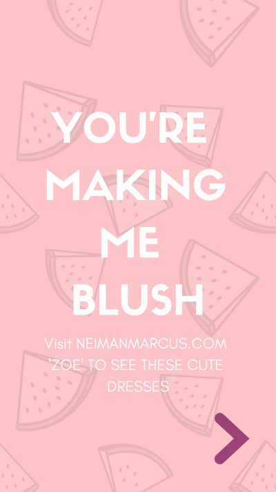You're Making Me Blush
