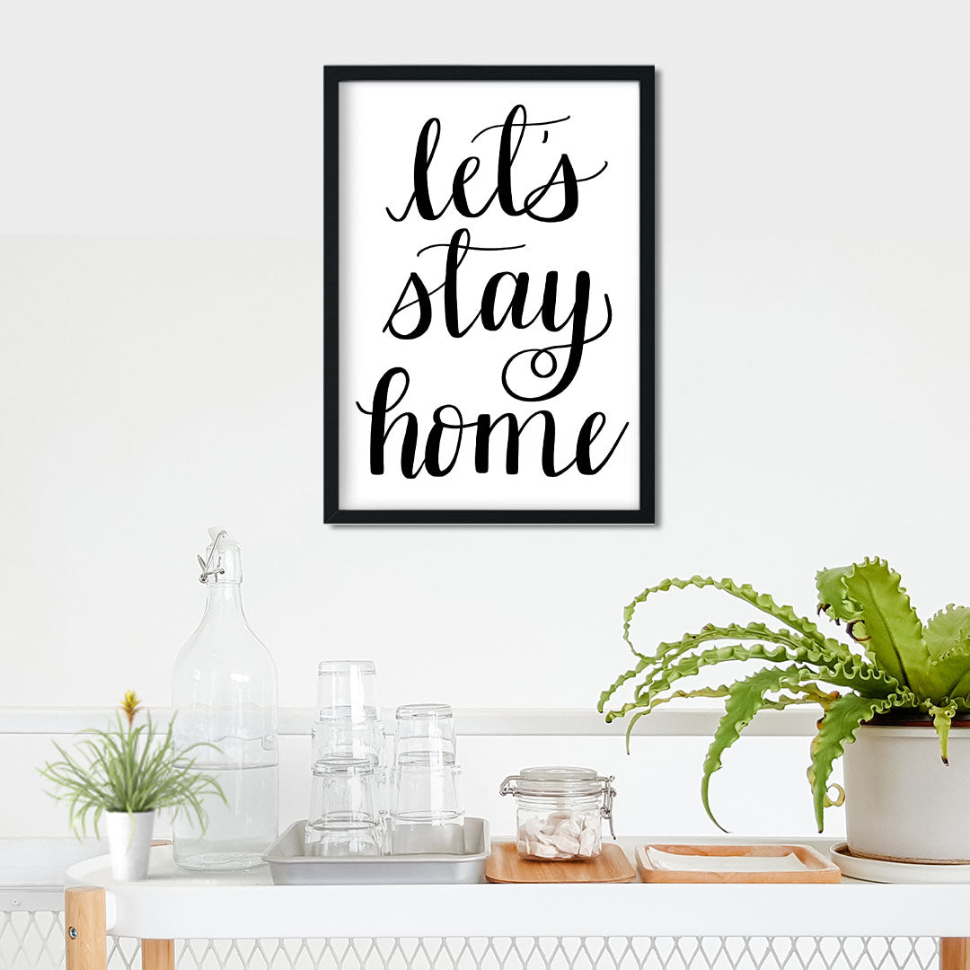 Let's Stay Home Print- Digital Download