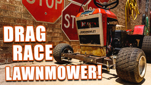 THE FNA CHEVMOWLET RETURNS!! Our Drag Race Lawnmower!