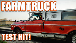 FARMTRUCK TEST HIT!