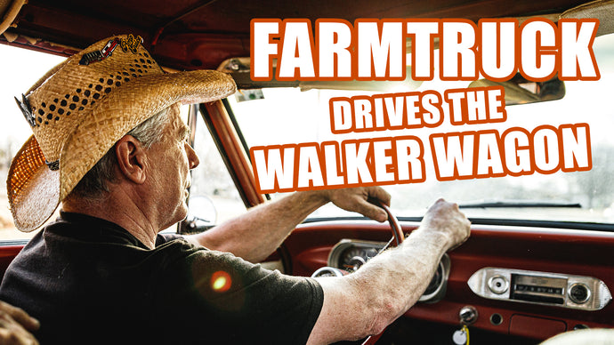 "FARMTRUCK'S FIRST LOOK AT THE ""WALKER WAGON"" - Ep.2"