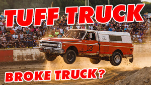 TUFF TRUCK or BROKE TRUCK????