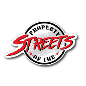 property of the streets street race sticker stickers decal decals