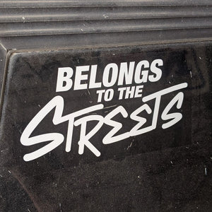 belongs to the streets sticker street racing