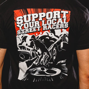 Support Your Local Street Racers Black T-Shirt