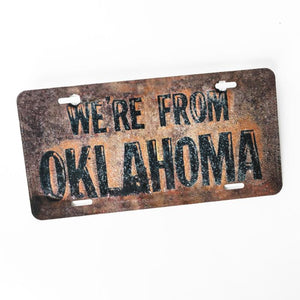 We're From Oklahoma License Plate