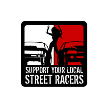 Support Street Racers Decal