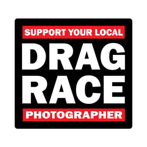 Support Your Local Drag Race Photographer - Sticker