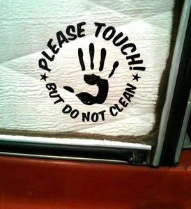 Touch Don't Clean Decal