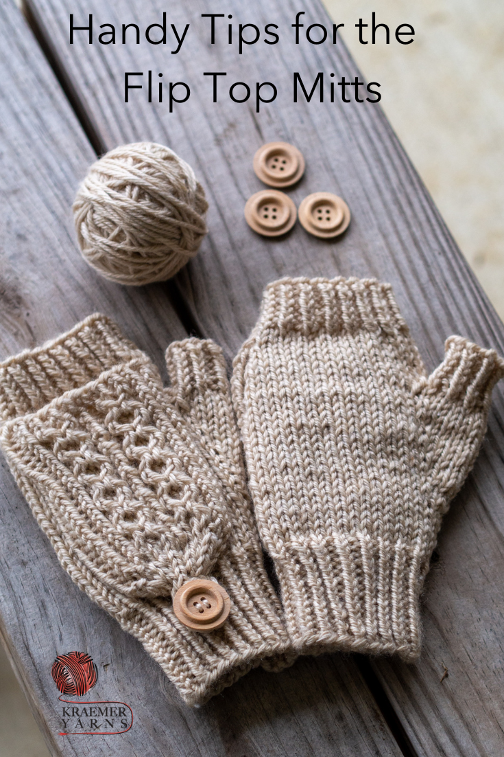 Handy Tips for Flip Top Mitts from Kraemer Yarns