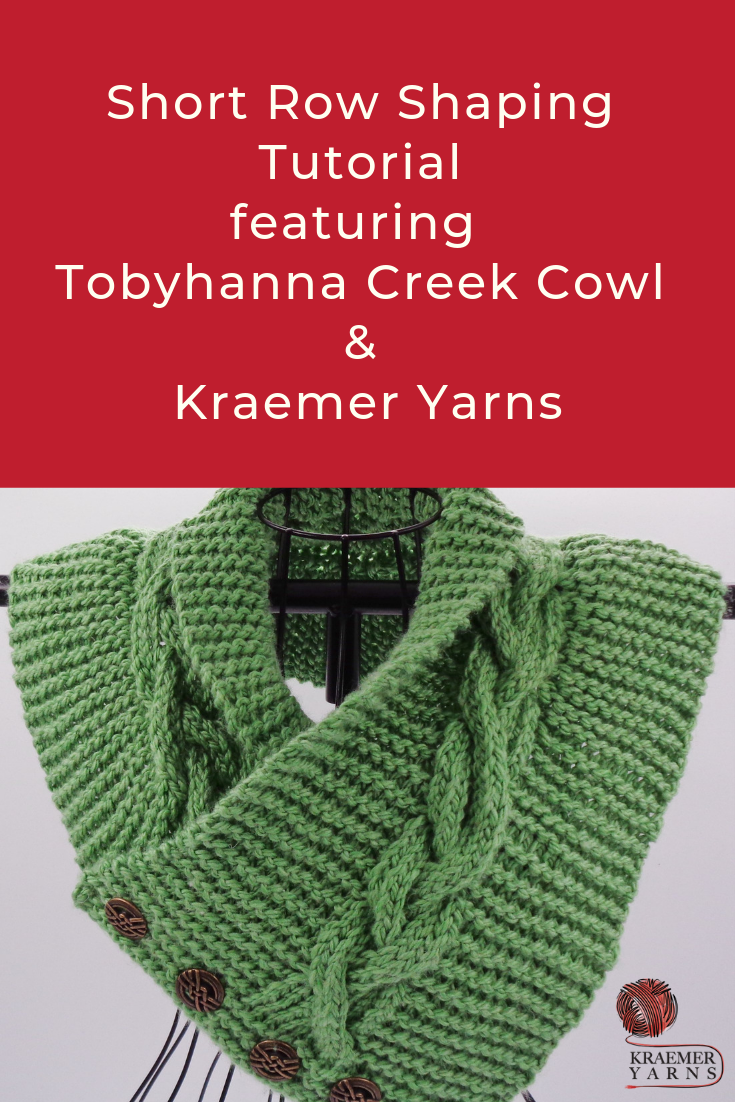Short Row Tutorial featuring the Tobyhanna Creek Cowl