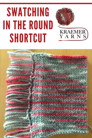 Swatching in the round shortcut with Kraemer Yarns