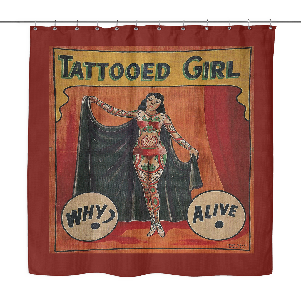 Vintage Freak Show Side Show Banner Shower Curtain Tattooed Girl