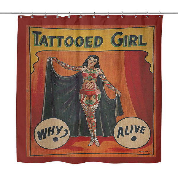 Vintage Freakshow Side Show Banner Shower Curtain Tatttoed Girl