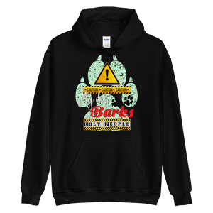 CAUTION! My Dog Barks at Ugly People - Black Unisex Pullover Hoodie