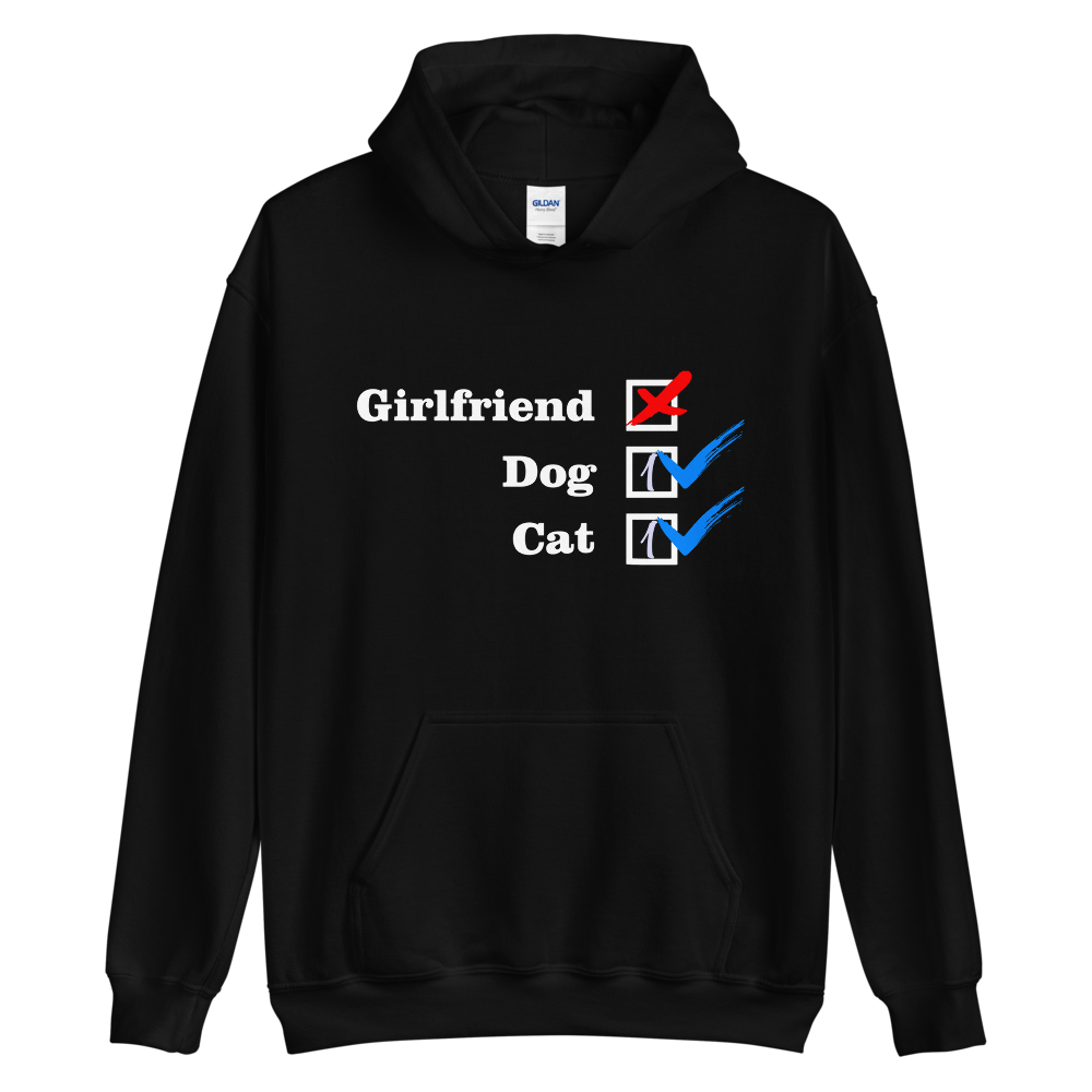 ❌ NO Girlfriend | Dog 1 - Cat 1 ✔ - Black Unisex Pullover Hoodie - Wear Pet