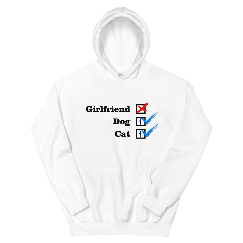 ❌ NO Girlfriend | Dog 1 - Cat 1 ✔ - White Unisex Pullover Hoodie - Wear Pet