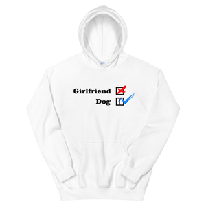 ❌ NO Girlfriend | Dog 1 ✔ - White Unisex Pullover Hoodie - Wear Pet