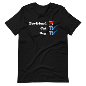 ❌ NO Boyfriend | Cat 1 ✔ Dog 1 ✔ - Black Unisex T-Shirt - Wear Pet