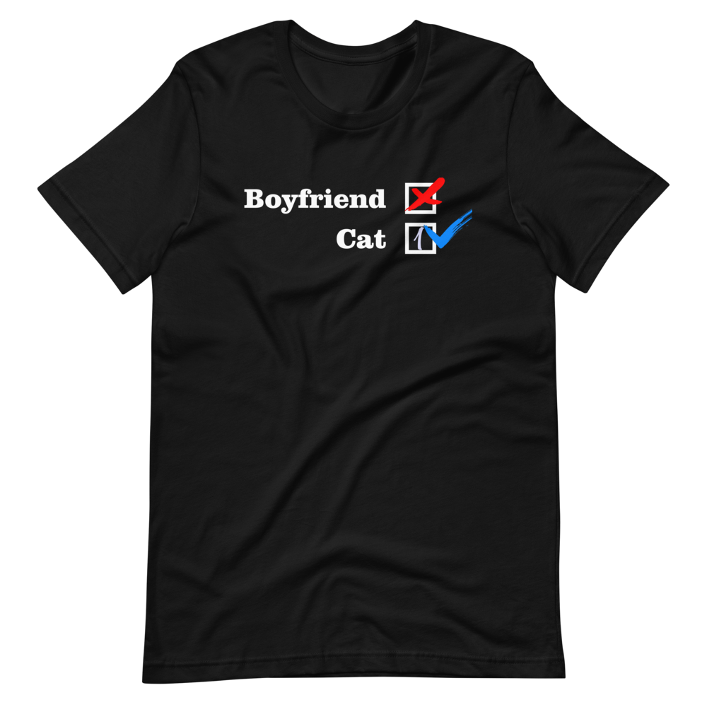❌ NO Boyfriend | Cat 1 ✔ - Black Unisex T-Shirt - Wear Pet