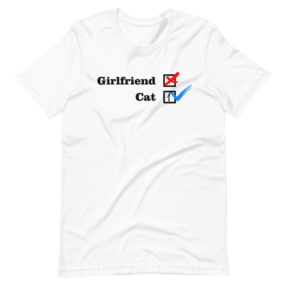 ❌ NO Girlfriend | Cat 1 ✔ - White Unisex T-Shirt - Wear Pet