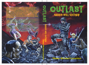 OUTLAST: Geeks Will Gather Book 1