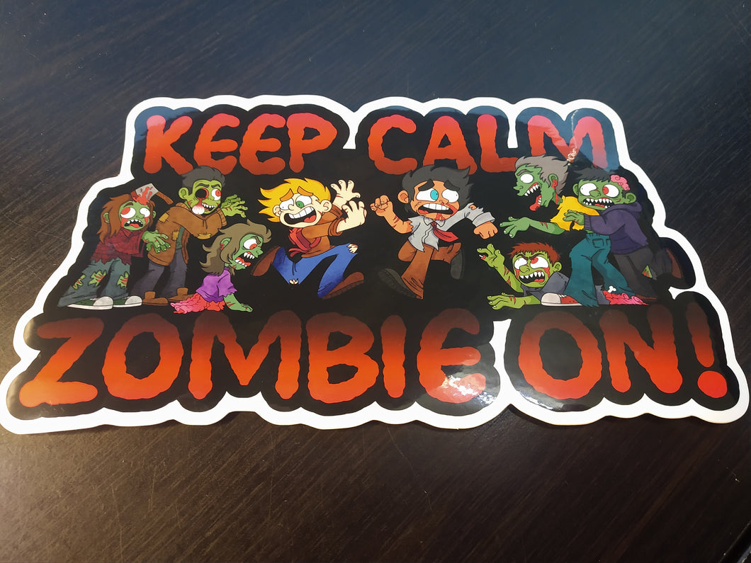 Keep Calm Zombie On vinyl sticker