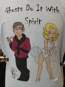 Ghosts Do It With Spirit t-shirt