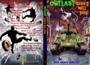 OUTLAST: Geeks Will Rise Book 2