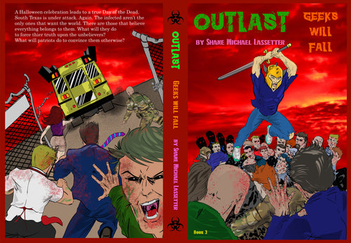 OUTLAST: Geeks Will Fall Book 3