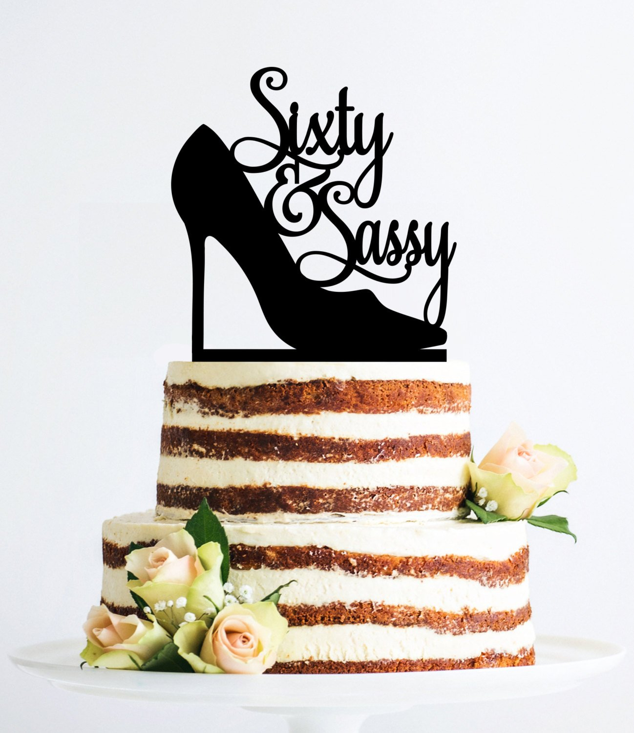 Pleasing Custom Sixty Cake Topper Sixty And Sassy Topper 60 Cake Topper Funny Birthday Cards Online Hetedamsfinfo