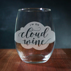 I'm On Cloud Wine Stemless Wine Glass (GG4043)