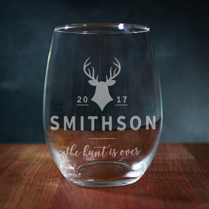 The Hunt Is Over Custom Wine Glass (GG4036)