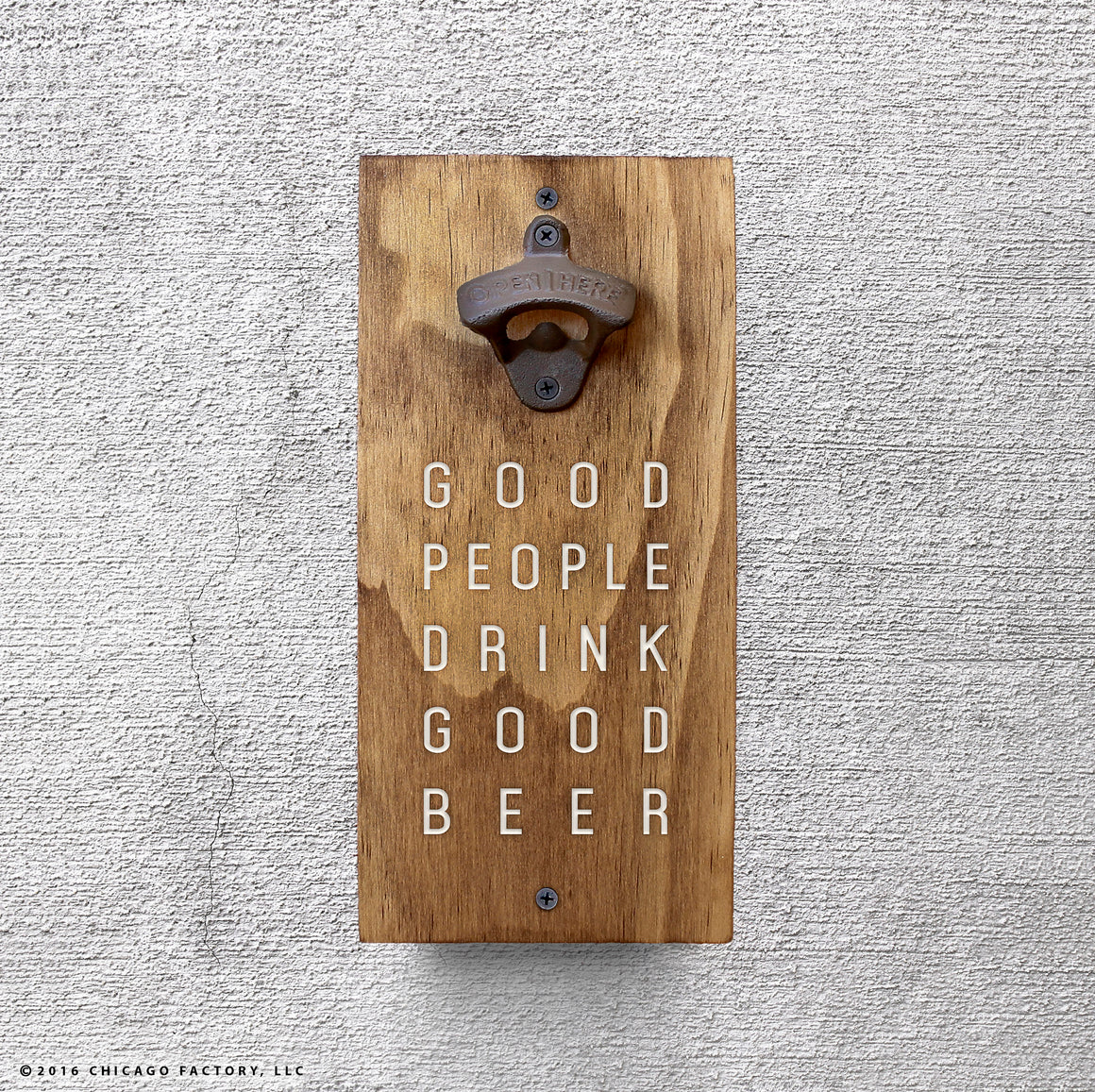 Good People Drink Good Beer Bottle Opener (GA8005)