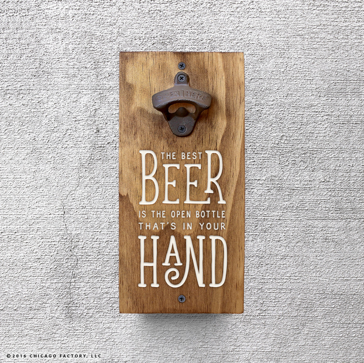 Custom The Best Beer Is An Open Beer Bottle Opener, Funny Beer Signs (GA8008)