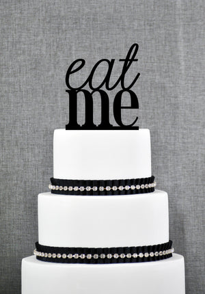 Funny Eat Me Cake Topper, Funny Wedding Cake Topper, Wedding Cake Table Decor, Unique Cake Topper, Wedding Cake Decorations (T081)
