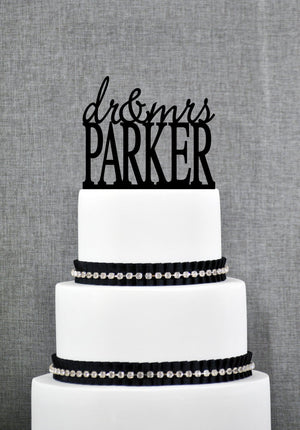 Modern Dr and Mrs Last Name Wedding Cake Topper, Personalized Cursive Cake Topper Wedding Name Cake Topper, Doctor Cake Topper (T030)