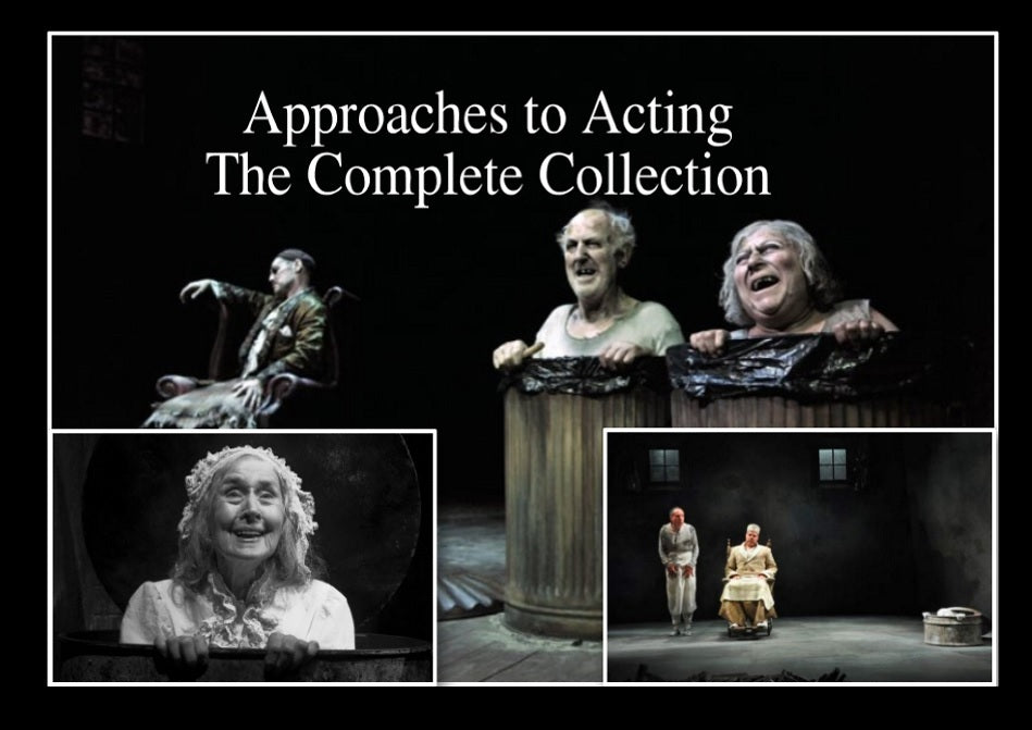 Approaches to Acting - The complete collection